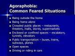 agoraphobia common feared situations