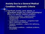 anxiety due to a general medical condition diagnostic criteria