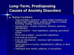 long term predisposing causes of anxiety disorders51