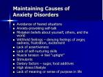 maintaining causes of anxiety disorders