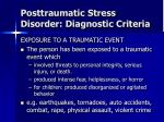 posttraumatic stress disorder diagnostic criteria
