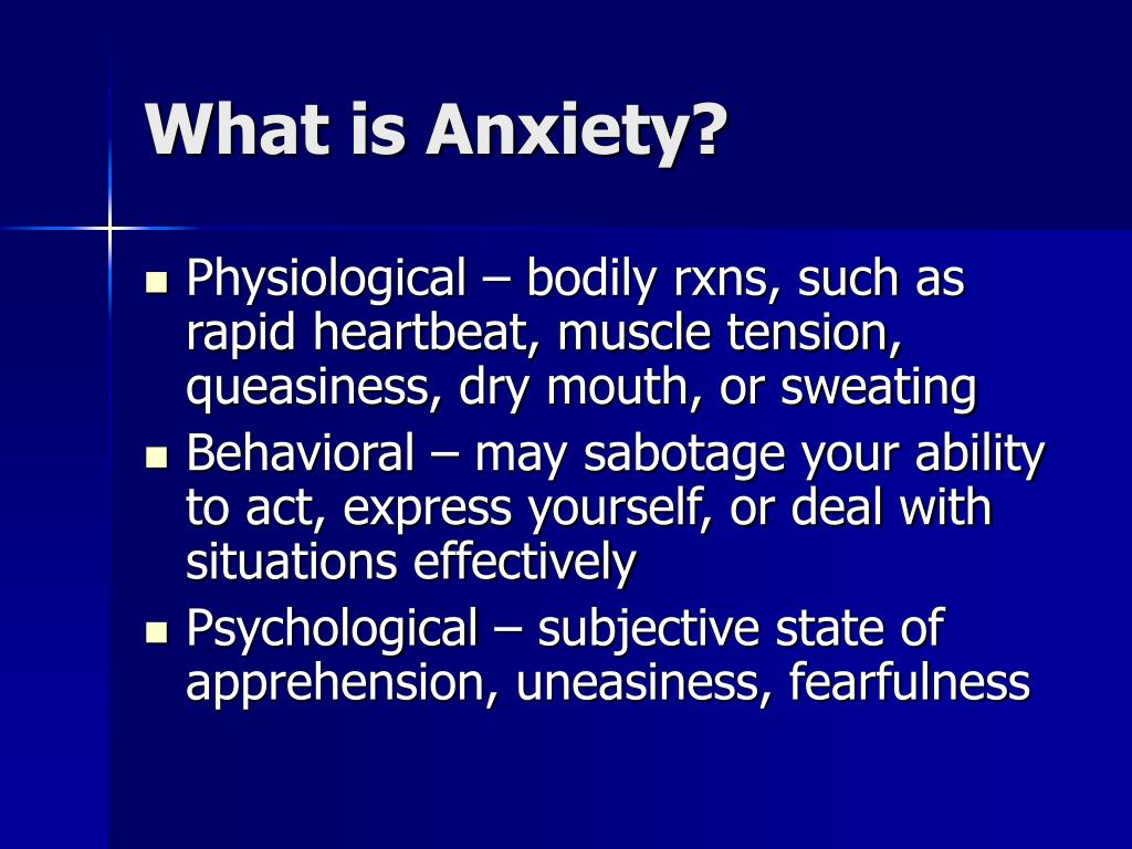 PPT - Anxiety Disorders PowerPoint Presentation - ID:701903