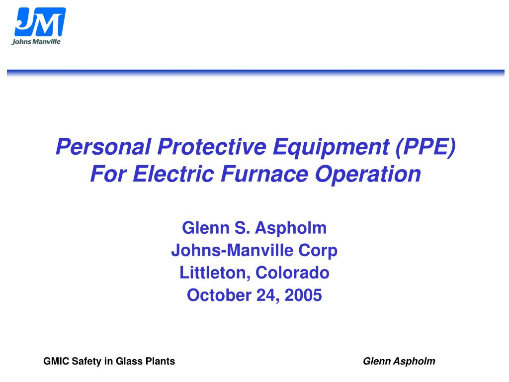 personal protective equipment ppe for electric furnace operation l.