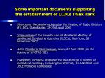 s ome important documents supporting the establishment of lldcs think tank