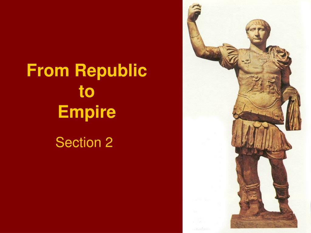 from republic to empire l.