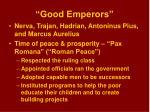 good emperors