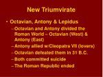 new triumvirate