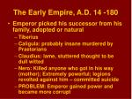 the early empire a d 14 180