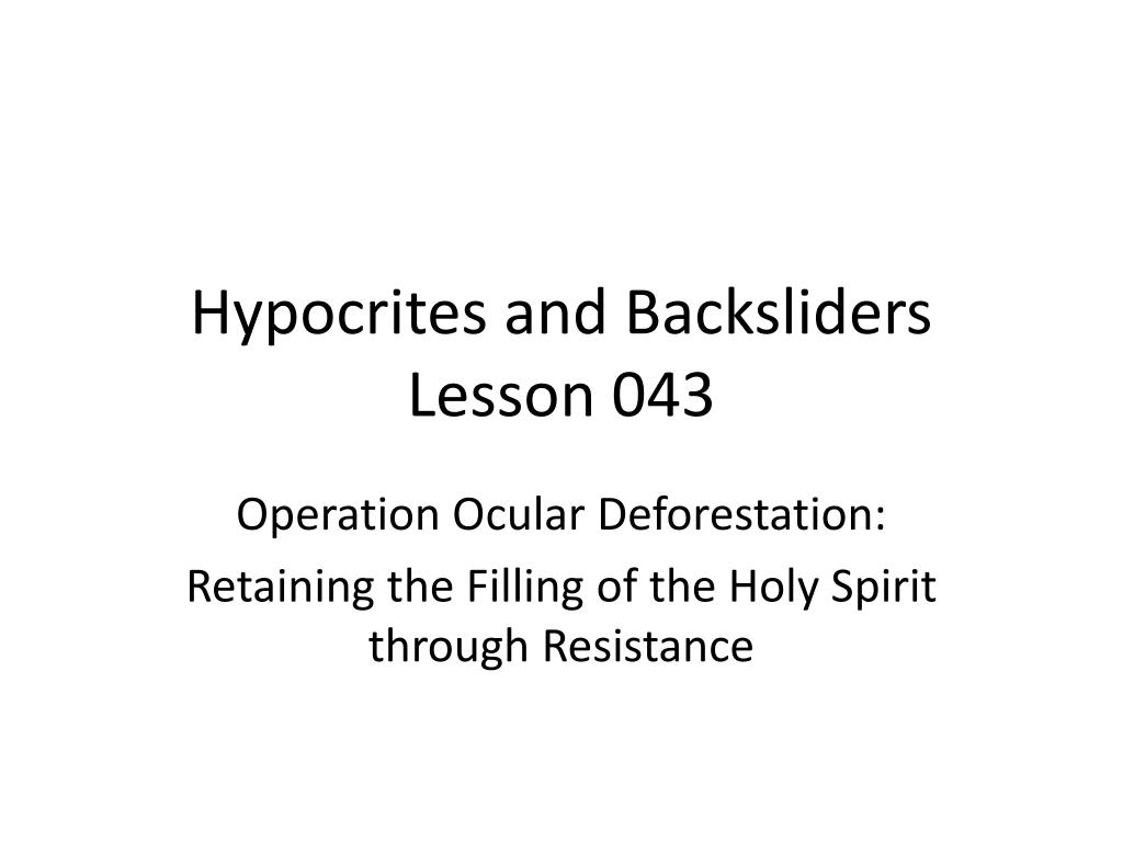 hypocrites and backsliders lesson 043 l.