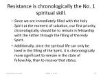 resistance is chronologically the no 1 spiritual skill