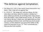 the defense against temptation34