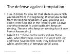 the defense against temptation35