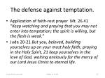 the defense against temptation37