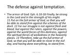 the defense against temptation38