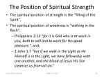 the position of spiritual strength