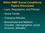 dillon rmp social conditions topics discussed