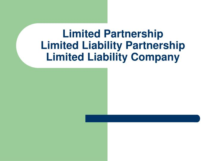 limited partnership limited liability partnership limited liability company n.