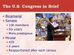 the u s congress in brief
