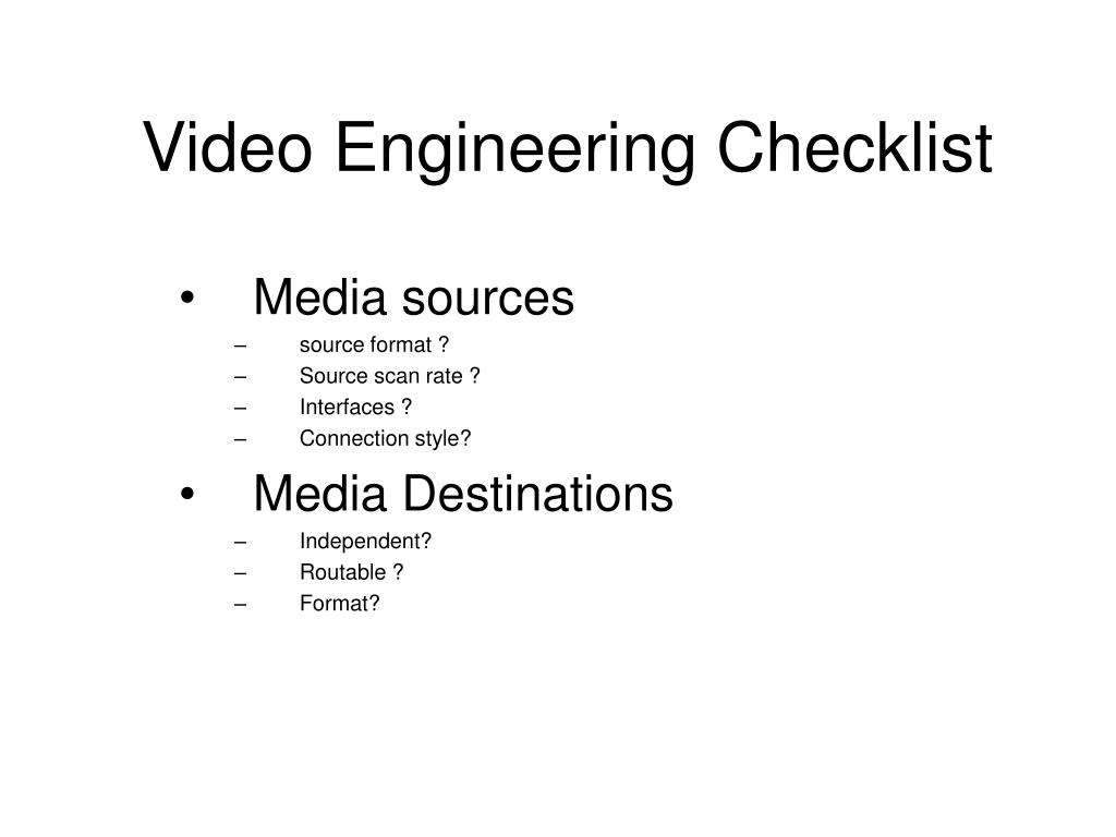 video engineering checklist l.