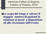 american college of surgeon comitee of trauma atls