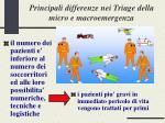 principali differenze nei triage della micro e macroemergenza
