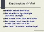 registrazione dei dati
