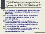tipi di triage intraospedaliero approccio professionale