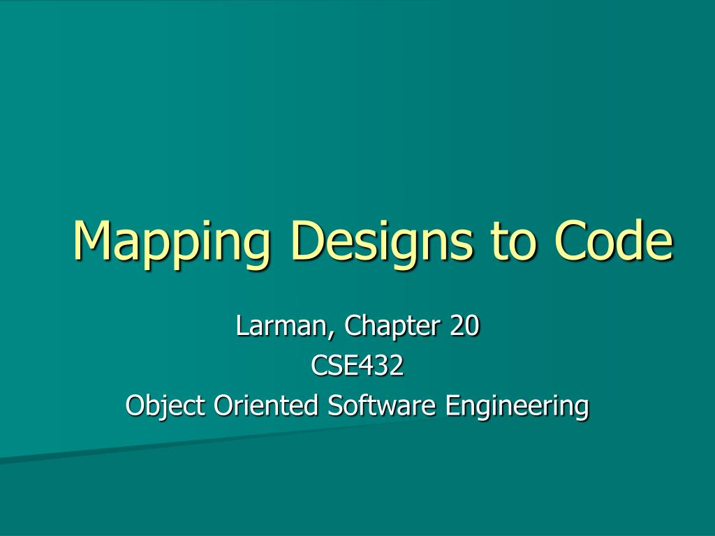 mapping designs to code l.