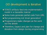 oo development is iterative
