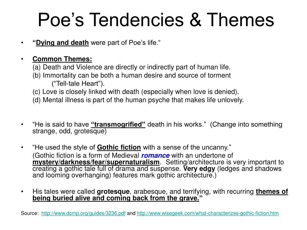 Poe's Tendencies & Themes