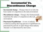 incremental vs discontinuous change