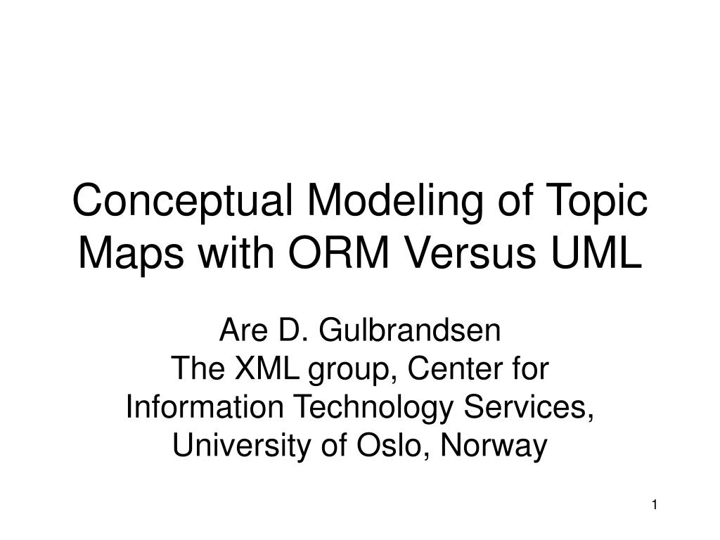 conceptual modeling of topic maps with orm versus uml l.