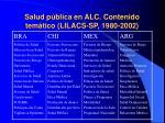 salud p blica en alc contenido tem tico lilacs sp 1980 2002
