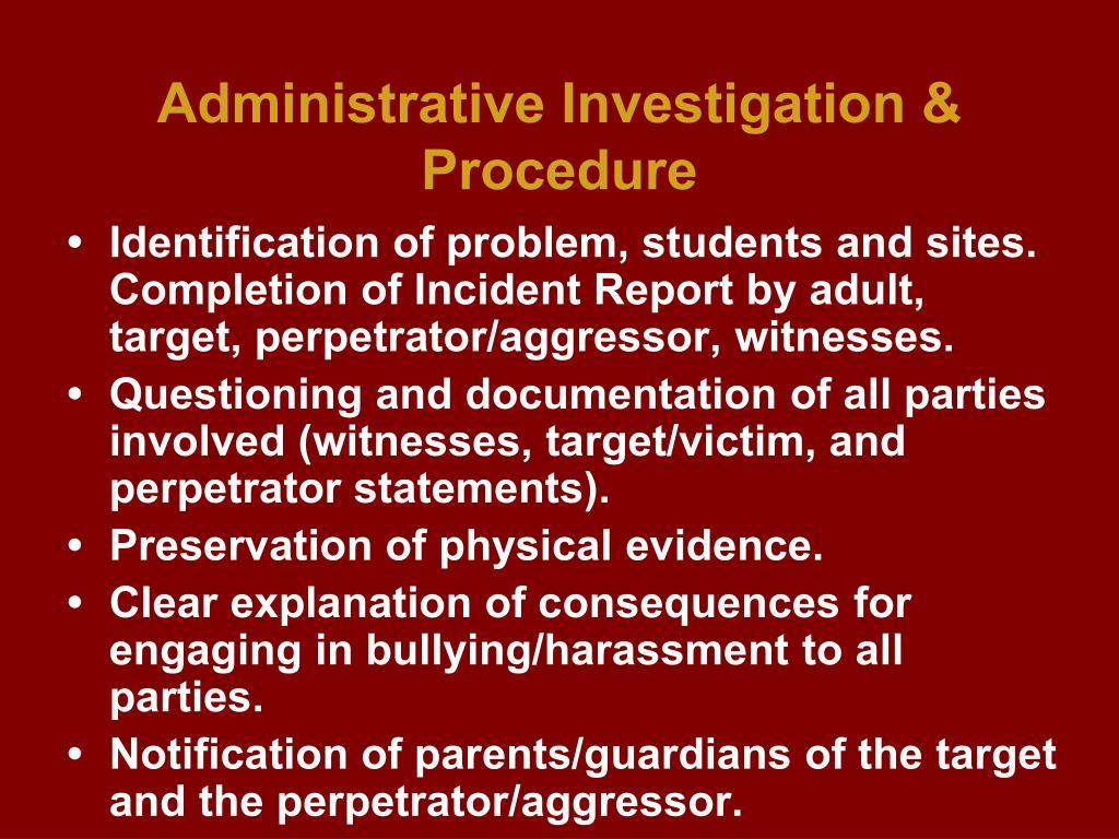 Administrative Investigation & Procedure
