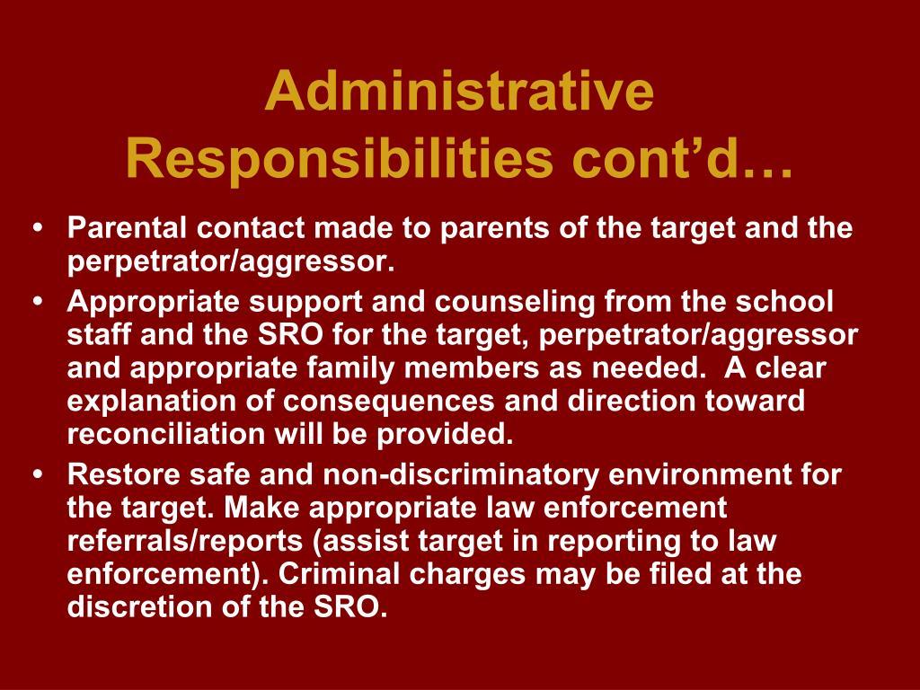 Administrative Responsibilities cont'd…