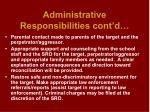 administrative responsibilities cont d