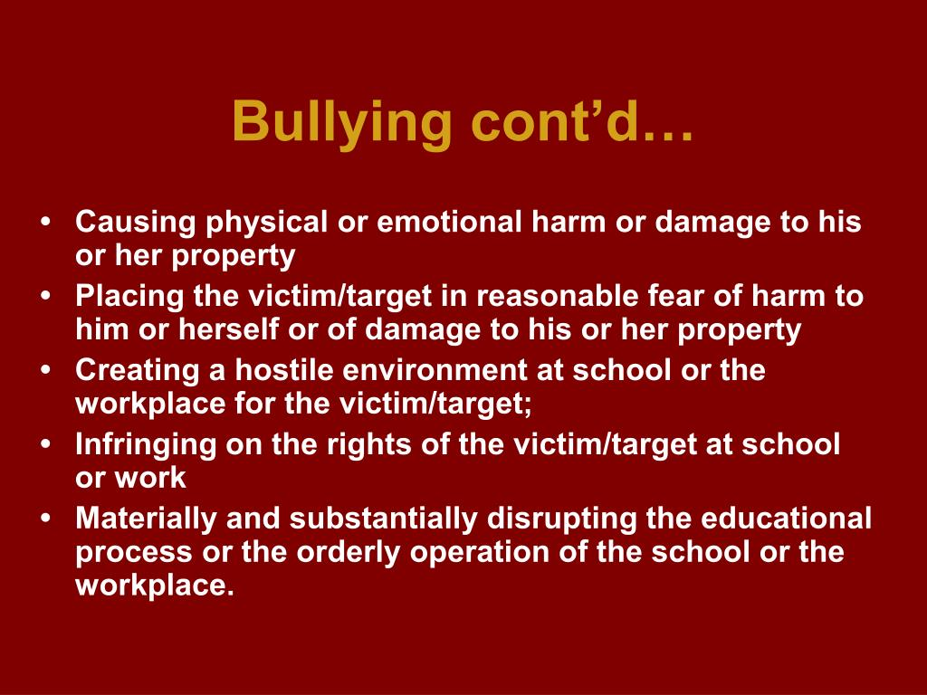 Bullying cont'd…
