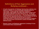 definitions of peer aggression and bullying continued