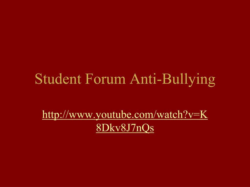 Student Forum Anti-Bullying
