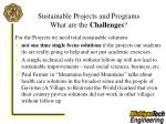 sustainable projects and programs what are the challenges