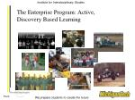 the enterprise program active discovery based learning