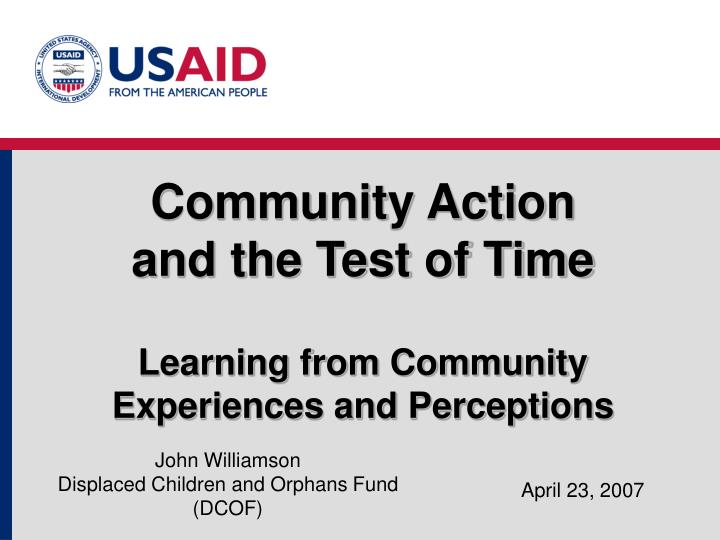 community action and the test of time learning from community experiences and perceptions n.