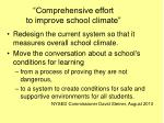 comprehensive effort to improve school climate