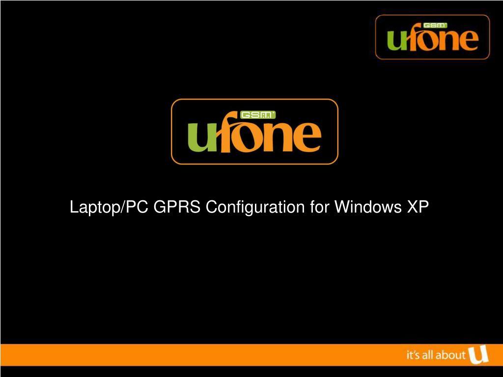 laptop pc gprs configuration for windows xp l.