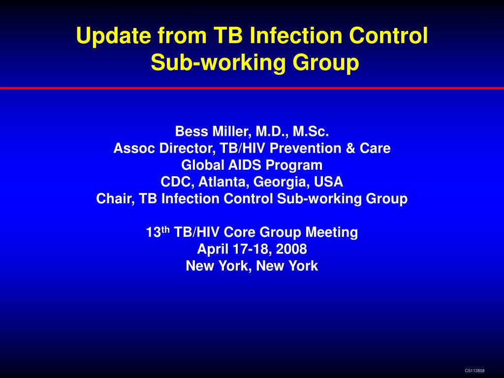 update from tb infection control sub working group l.