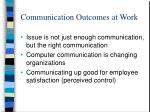 communication outcomes at work