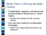 media choice choosing the right channel