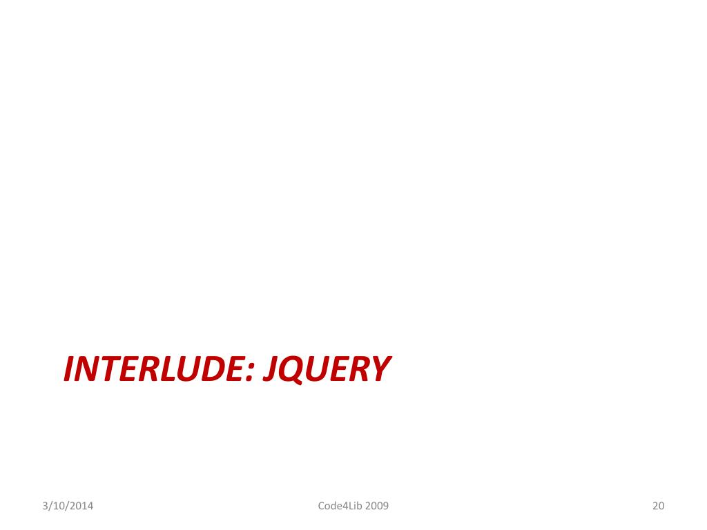 INTERLUDE: JQUERY