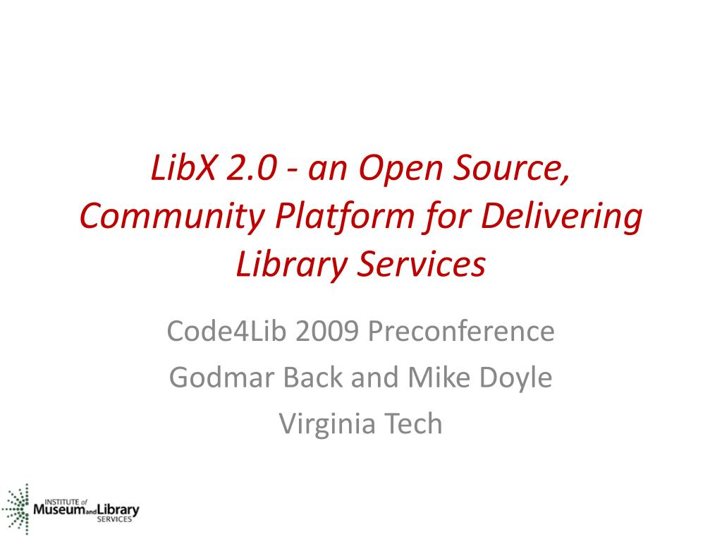 libx 2 0 an open source community platform for delivering library services l.