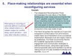 place making relationships are essential when reconfiguring services